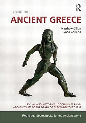 Ancient Greece By Dillon, Matthew/ Garland, Lynda