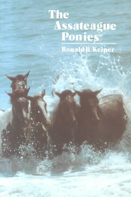 Assateague Ponies By Keiper, Ronald R.