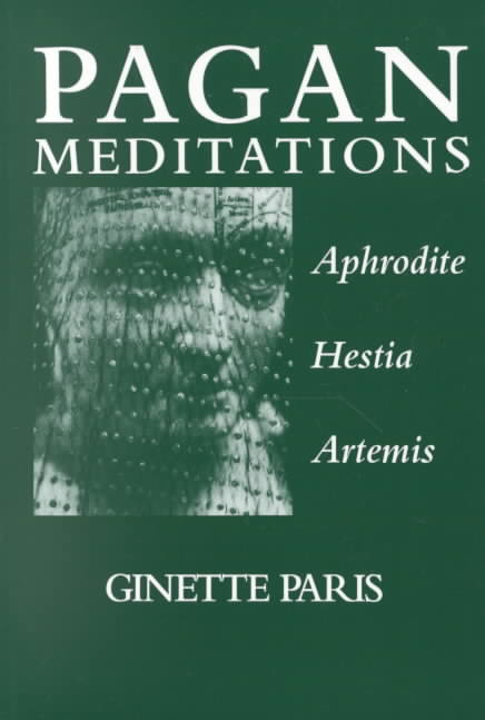 Pagan Meditations By Paris, Ginette
