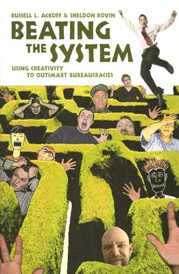 Beating The System By Ackoff, Russell L./ Rovin, Sheldon